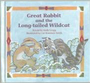 GREAT RABBIT AND THE LONG-TAILED WILDCAT by Andy Gregg