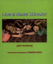 I AM A HOME SCHOOLER by Julie Voetberg