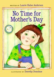 NO TIME FOR MOTHER'S DAY by Laurie Halse Anderson