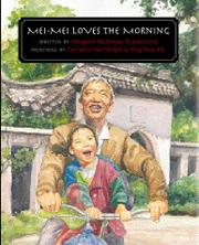 MEI-MEI LOVES THE MORNING by Margaret Holloway Tsubakiyama