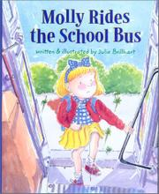 MOLLY RIDES THE SCHOOL BUS by Julie Brillhart
