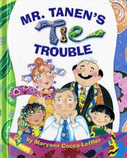 MR. TANEN'S TIE TROUBLE by Maryann Cocca-Leffler