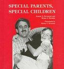 SPECIAL PARENTS, SPECIAL CHILDREN by Joanne E. Bernstein
