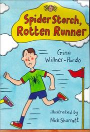 SPIDER STORCH, ROTTEN RUNNER by Gina Willner-Pardo