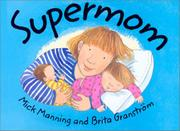 SUPERMOM by Mick Manning