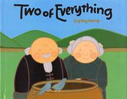 TWO OF EVERYTHING by Lily Toy Hong