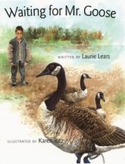 WAITING FOR MR. GOOSE by Laurie Lears