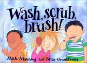 Book Cover for WASH, SCRUB, BRUSH!