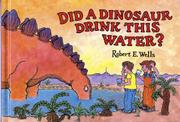 Cover art for DID A DINOSAUR DRINK THIS WATER?