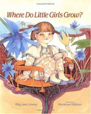 WHERE DO LITTLE GIRLS GROW? by Milly Jane Limmer