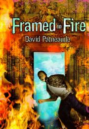 FRAMED IN FIRE by David Patneaude