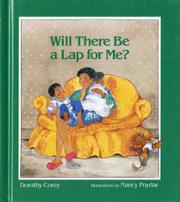 WILL THERE BE A LAP FOR ME? by Dorothy Corey