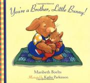 Book Cover for YOU'RE A BROTHER, LITTLE BUNNY!