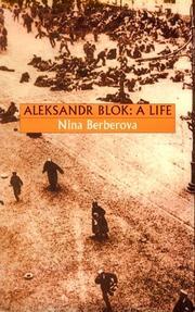 ALEKSANDR BLOK by Nina Berberova