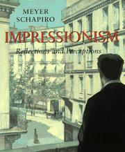 IMPRESSIONISM: Reflections and Perceptions by Meyer Schapiro
