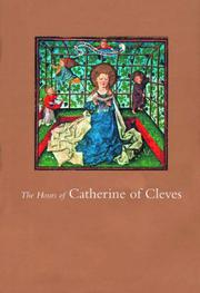 THE HOURS OF CATHERINE OF CLEVES by John- Intro. & Commentaries Plummer