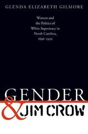 GENDER AND JIM CROW by Glenda Elizabeth Gilmore