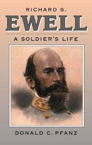 RICHARD S. EWELL by Donald C. Pfanz