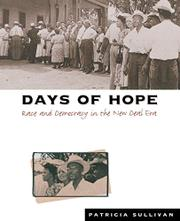DAYS OF HOPE: Race and Democracy in the New Deal Era by Patricia Sullivan
