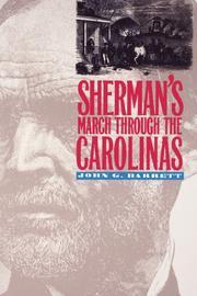SHERMAN'S MARCH THROUGH THE CAROLINAS by John G. Barrett