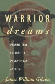 WARRIOR DREAMS by James William Gibson