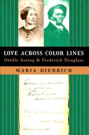 LOVE ACROSS COLOR LINES by Maria Diedrich