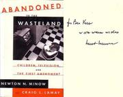 ABANDONED IN THE WASTELAND by Newton N. Minow