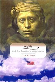 ZUÑI AND THE AMERICAN IMAGINATION by Eliza McFeely