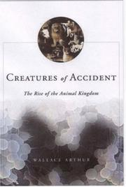 CREATURES OF ACCIDENT by Wallace Arthur