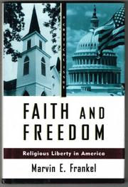 FAITH AND FREEDOM by Marvin E. Frankel