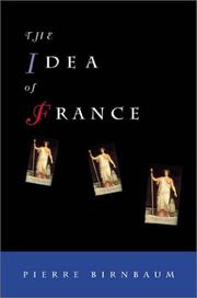 THE IDEA OF FRANCE by Pierre Birnbaum