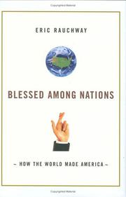 BLESSED AMONG NATIONS by Eric Rauchway