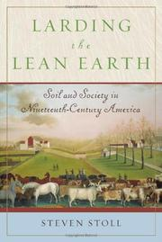 LARDING THE LEAN EARTH by Steven Stoll