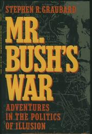MR. BUSH'S WAR by Stephen R. Graubard