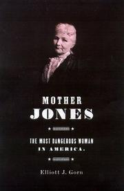 MOTHER JONES by Elliott J. Gorn