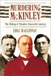 MURDERING MCKINLEY by Eric Rauchway