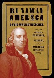 RUNAWAY AMERICA by David Waldstreicher
