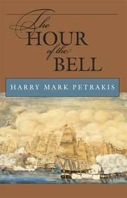 THE HOUR OF THE BELL by Harry Mark Petrakis