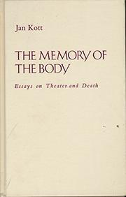THE MEMORY OF THE BODY by Jan Kott
