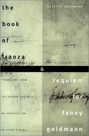 THE BOOK OF FRANZA and REQUIEM FOR FANNY GOLDMAN by Ingeborg Bachmann