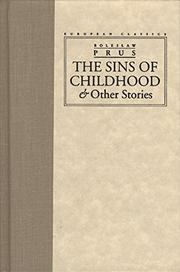 THE SINS OF CHILDHOOD by Boleslaw Prus