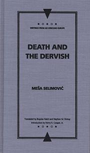 DEATH AND THE DERVISH by Mesa Selimovic