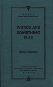 WORDS ARE SOMETHING ELSE by David Albahari