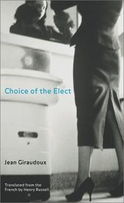 CHOICE OF THE ELECT by Jean Giraudoux