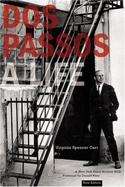 DOS PASSOS: A Life by Virginia Spencer Carr