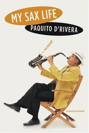 MY SAX LIFE by Paquito D'Rivera