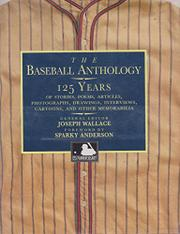 THE BASEBALL ANTHOLOGY by Joseph Wallace