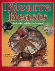 BIZARRE BEASTS by Anita Ganeri