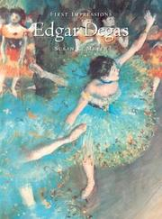 EDGAR DEGAS by Susan E. Meyer