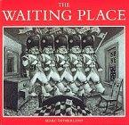 THE WAITING PLACE by Marc Sutherland